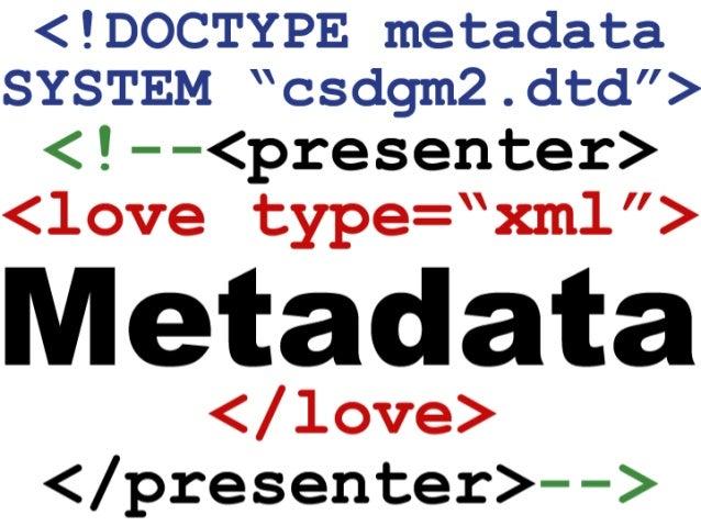 Georgia Geospatial Workshop: Proper Care and Feeding of Metadata Slide 2