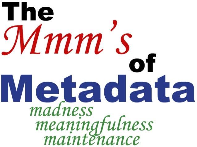 Georgia Geospatial Workshop: Proper Care and Feeding of Metadata Slide 3