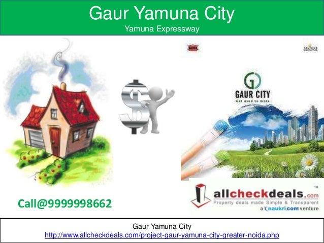 Gaur Yamuna City, Mega Residential Project in Yamuna Expressway Slide 3