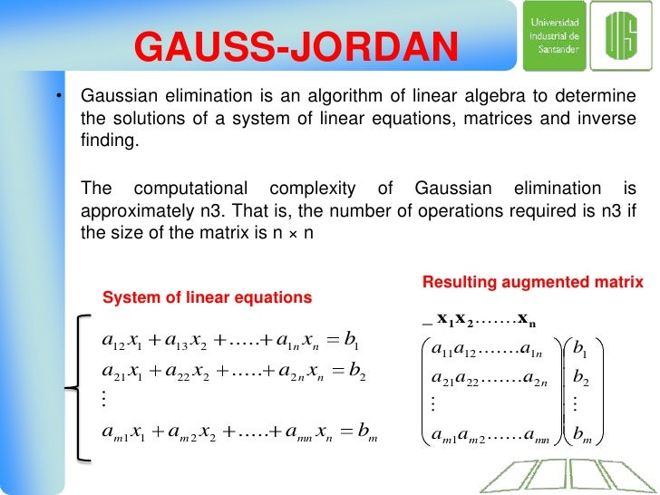 the algorithm of gaussian elimination The gaussian elimination algorithm, modified to include partial pivoting, is for i= 1, 2,, n-1 % iterate over columns select.