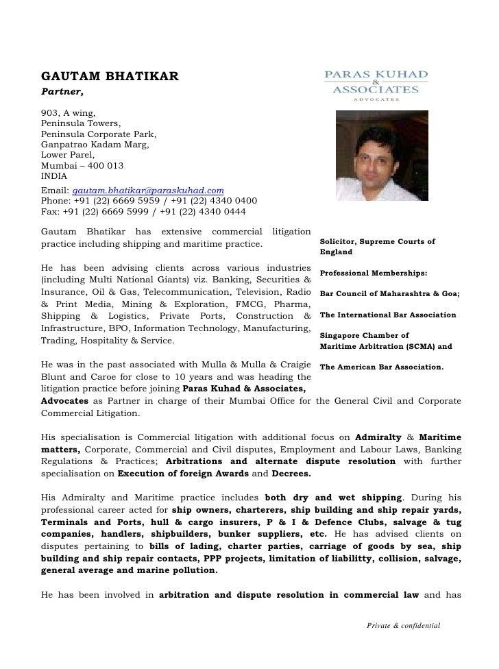 GAUTAM BHATIKAR Partner,  903, A wing, Peninsula Towers, Peninsula Corporate Park, Ganpatrao Kadam Marg, Lower Parel, Mumb...
