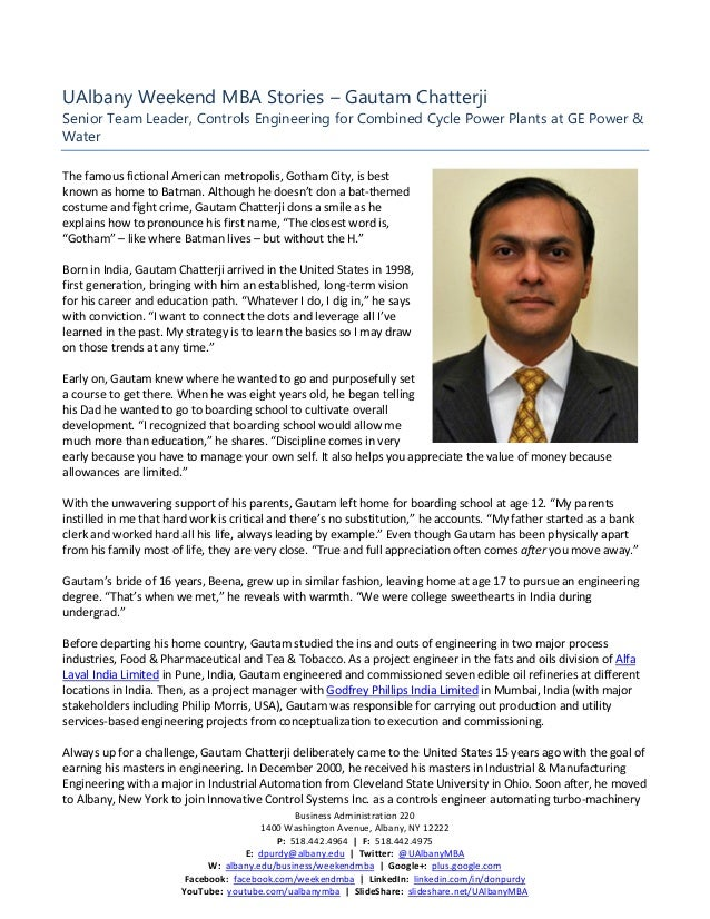 UAlbany Weekend MBA Stories – Gautam ChatterjiSenior Team Leader, Controls Engineering for Combined Cycle Power Plants at ...