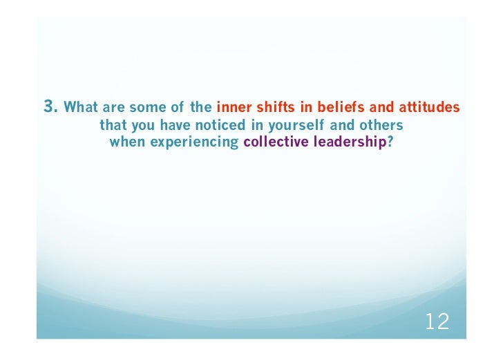 3. What are some of the inner shifts in beliefs and attitudes        that you have noticed in yourself and others         ...