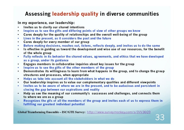 Assessing leadership quality in diverse communitiesIn my experience, our leadership:•   Invites us to clarify our shared i...