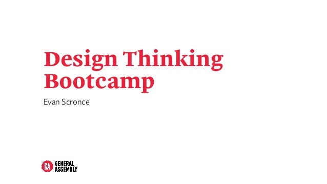 Design Thinking Bootcamp Evan Scronce