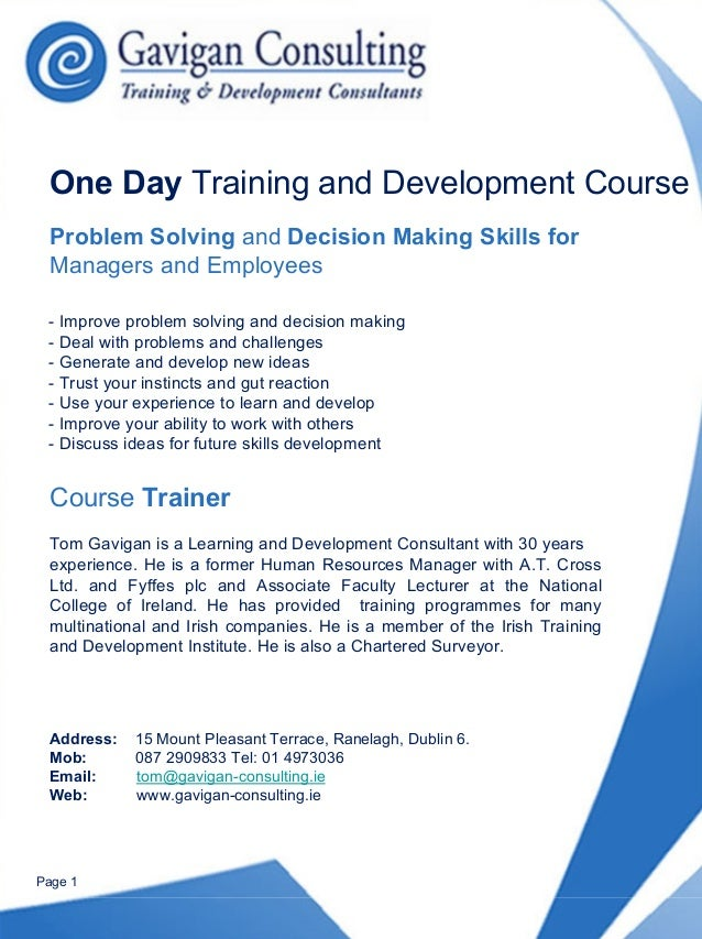 One Day Training and Development Course Problem Solving and Decision Making Skills for Managers and Employees - Improve pr...