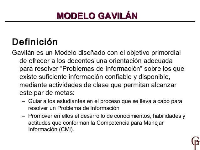 Definición Gavilán es un Modelo diseñado con el objetivo primordial de ofrecer a los docentes una orientación adecuada par...