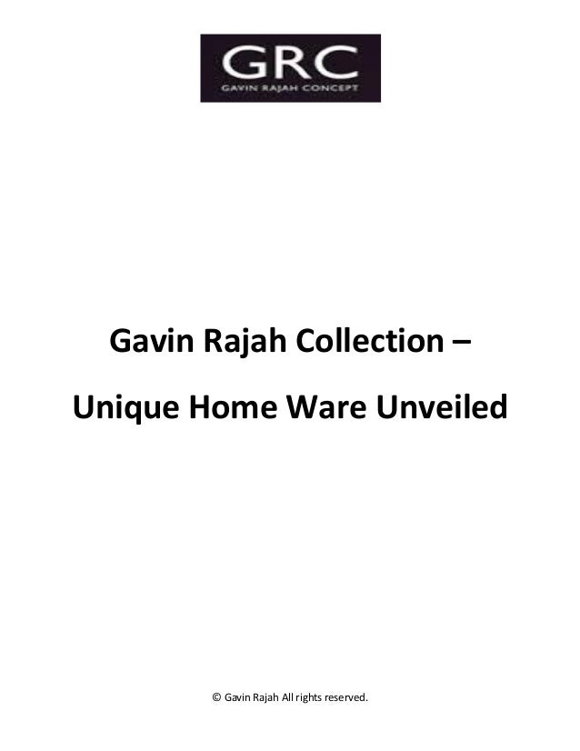 © Gavin Rajah All rights reserved. Gavin Rajah Collection – Unique Home Ware Unveiled
