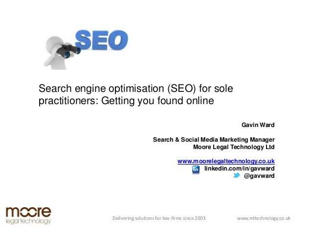 Search engine optimisation (SEO) for solepractitioners: Getting you found online                                          ...