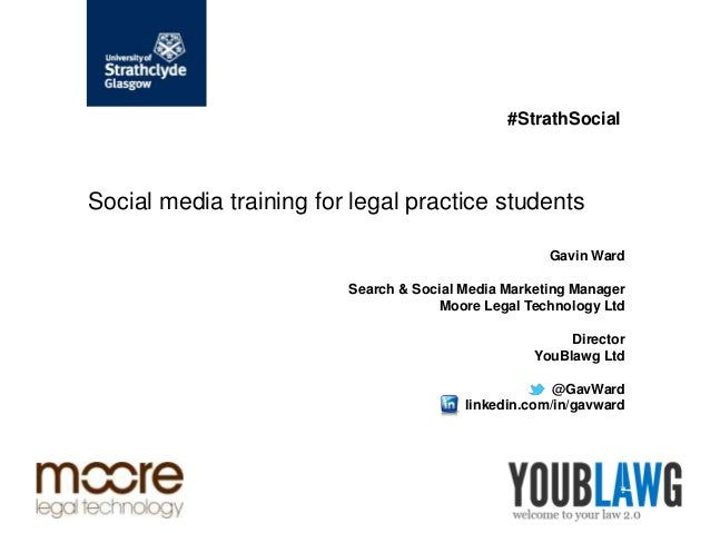 #StrathSocialSocial media training for legal practice students                                                     Gavin W...