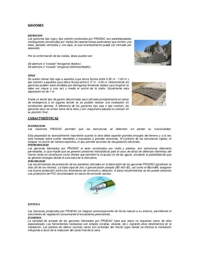 GAVIONES DEFINICION Los gaviones tipo caja y tipo colchón producidos por PRODAC son paralelepípedos rectangulares constitu...