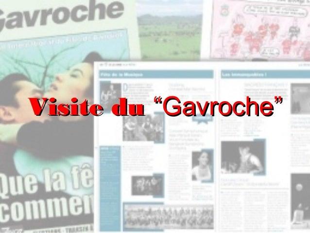 "Visite du ""Gavroche"""
