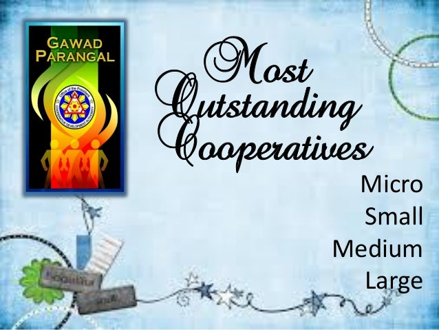 Most Outstanding Cooperatives Micro Small Medium Large