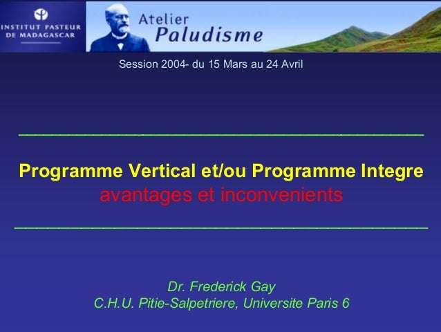 Session 2004- du 15 Mars au 24 Avril_________________________________________________Programme Vertical et/ou Programme In...