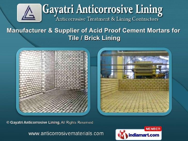 Manufacturer & Supplier of Acid Proof Cement Mortars for                   Tile / Brick Lining