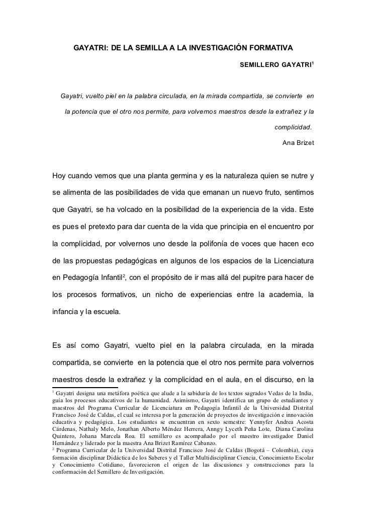 GAYATRI: DE LA SEMILLA A LA INVESTIGACIÓN FORMATIVA                                                                       ...