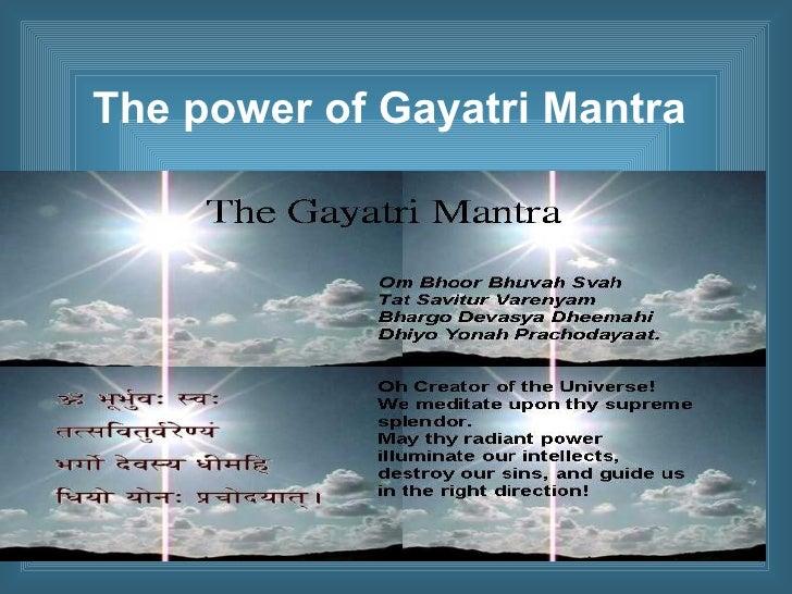 The power of Gayatri Mantra