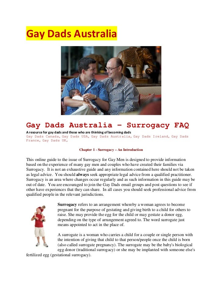 Gay Dads AustraliaGay Dads Australia - Surrogacy FAQA resource for gay dads and those who are thinking of becoming dadsGay...