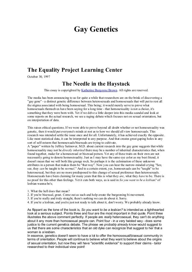 Gay GeneticsThe Equality Project Learning CenterOctober 30, 1997                           The Needle in the Haystack     ...