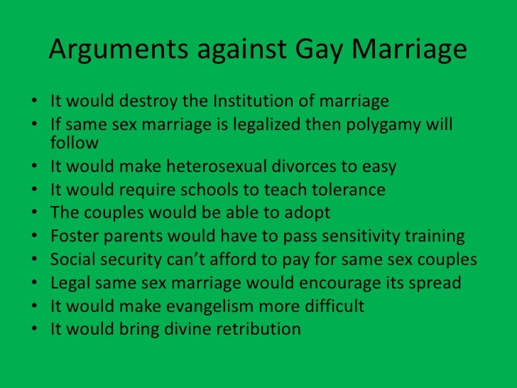 an argument against same sex marriage The federal marriage amendment this paper does not make an argument for same-sex marriage on policy grounds3 the by arguments and evidence against.
