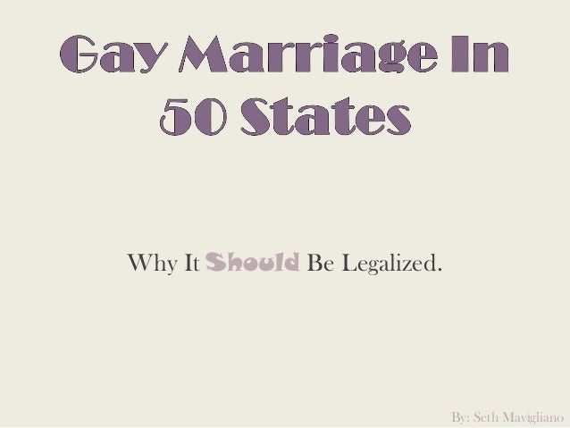 Why It Should Be Legalized.By: Seth Mavigliano