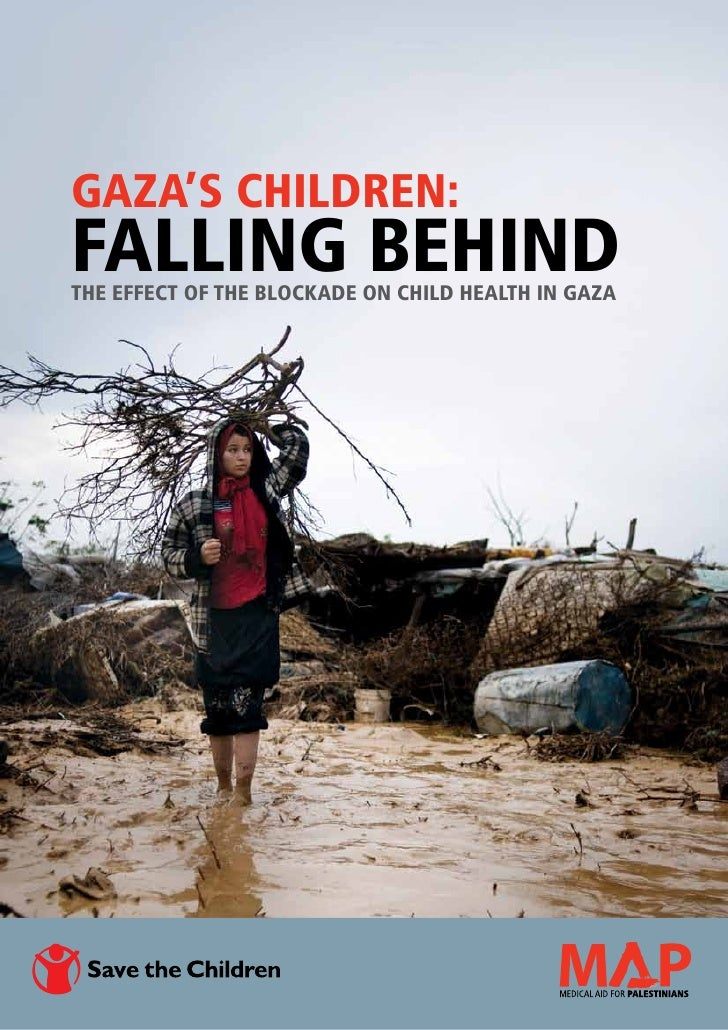 Gaza's Children:Falling BehindThe effect of the blockade on child health in Gaza