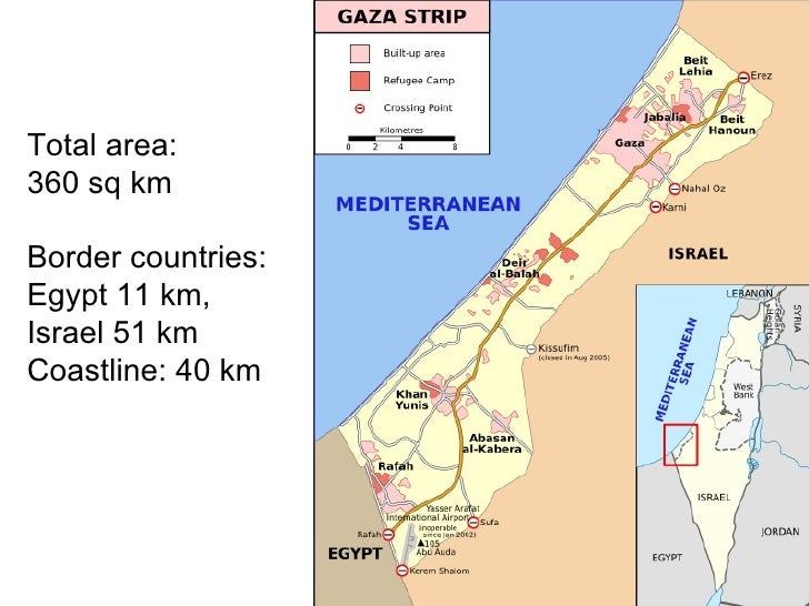 Total area:  360 sq km  Border countries:  Egypt 11 km, Israel 51 km  Coastline: 40 km