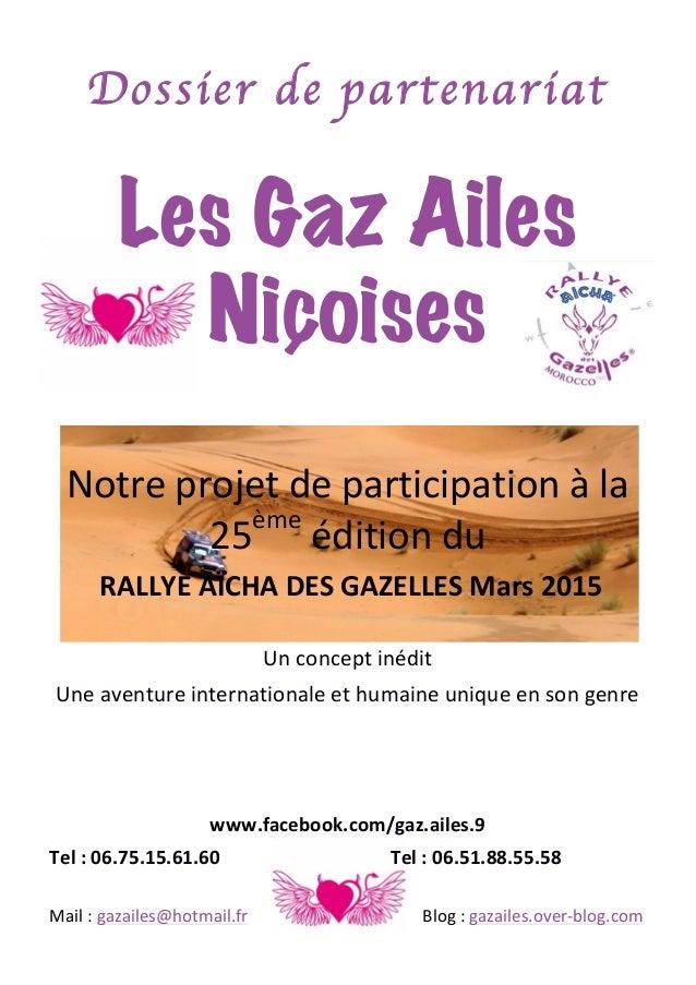 Dossier de partenariat  Les Gaz Ailes Niçoises Notre  projet  de  participation  à  la   ème 25   édition  ...