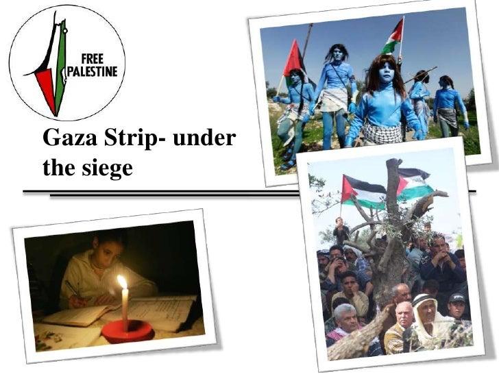 Gaza Strip- underthe siege <br />