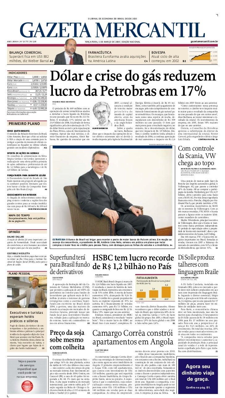O JORNAL DE ECONOMIA DO BRASIL DESDE 1920     ANO LXXXVII | Nº 23.773 | R$ 3,00                                           ...