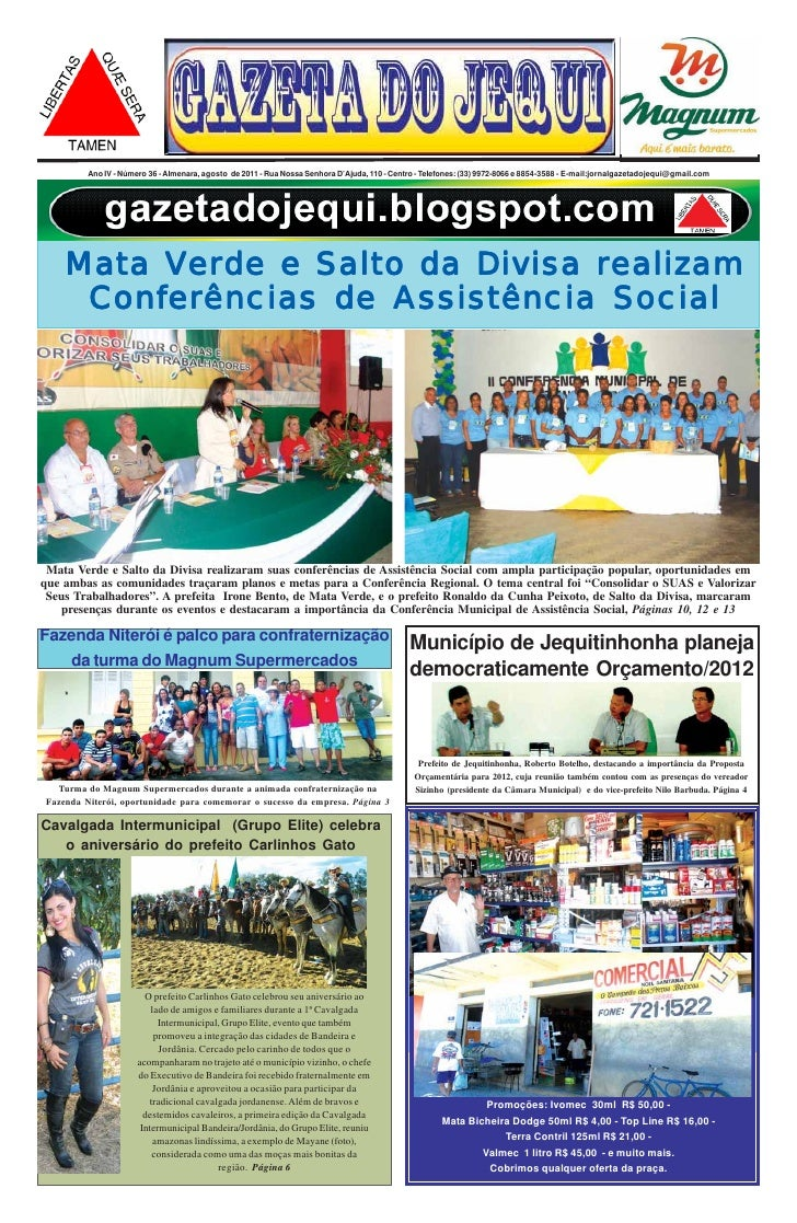Ano IV - Número 36 - Almenara, agosto de 2011 - Rua Nossa Senhora D'Ajuda, 110 - Centro - Telefones: (33) 9972-8066 e 8854...