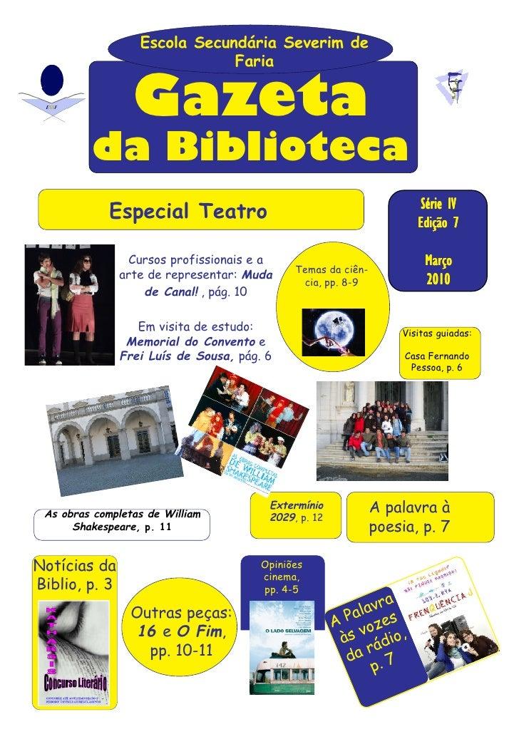 Escola Secundária Severim de                                Faria                     Gazeta            da Biblioteca     ...