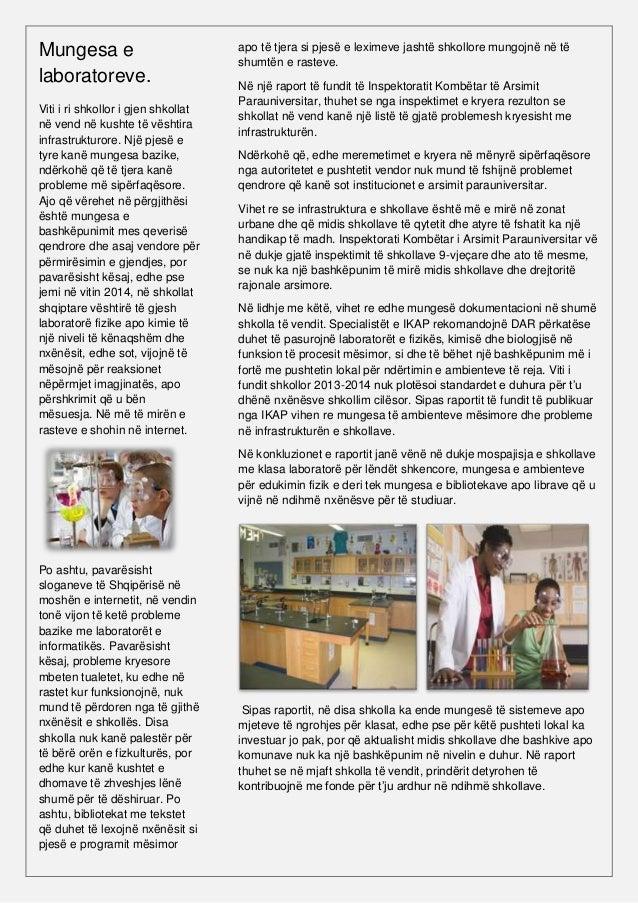 Një tjetër problem është bashkëpunimi i mësuesve dhe prindërve, që në konkluzionet e raportit thuhet se nuk është në nivel...