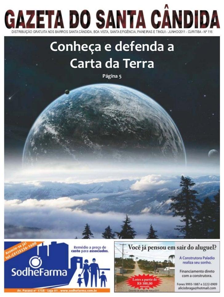 DISTRIBUIÇÃO GRATUITA NOS BAIRROS SANTA CÂNDIDA, BOA VISTA, SANTA EFIGÊNCIA, PAINEIRAS E TINGUI - JUNHO/2011 - CURITIBA - ...