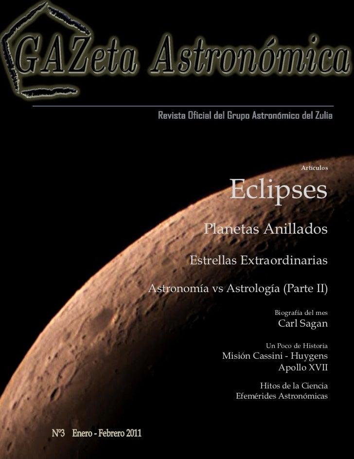 Artículos               Eclipses          Planetas Anillados        Estrellas ExtraordinariasAstronomía vs Astrología (Par...