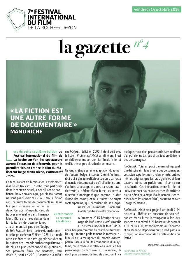 la gazette L ors de cette septième édition du Festival international du film de La Roche-sur-Yon, les spectateurs auront l...