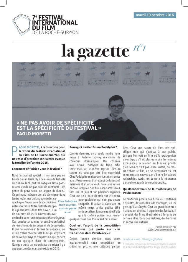 mardi 10 octobre 2016 no 1 la gazette P AOLO MORETTI, à la direction pour la 3e fois du Festival international du Film de ...