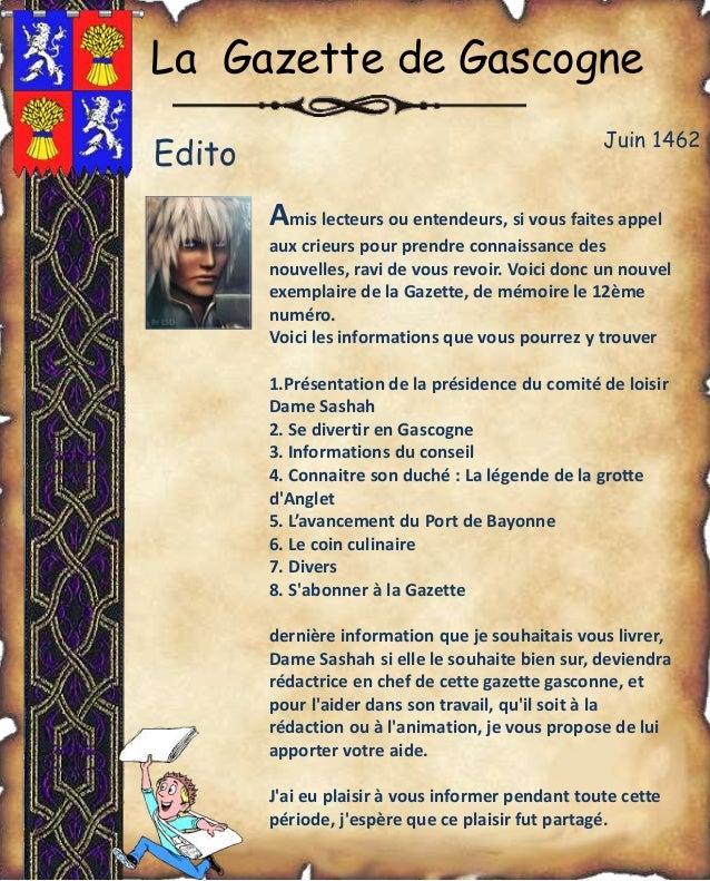 La Gazette de Gascogne Amis lecteurs ou entendeurs, si vous faites appel aux crieurs pour prendre connaissance des nouvell...
