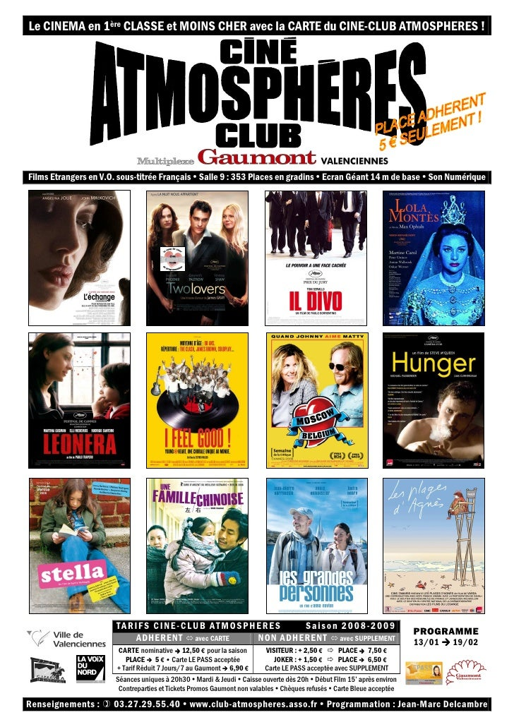 Le CINEMA en 1ère CLASSE et MOINS CHER avec la CARTE du CINE-CLUB ATMOSPHERES !     Films Etrangers en V.O. sous-titrée Fr...