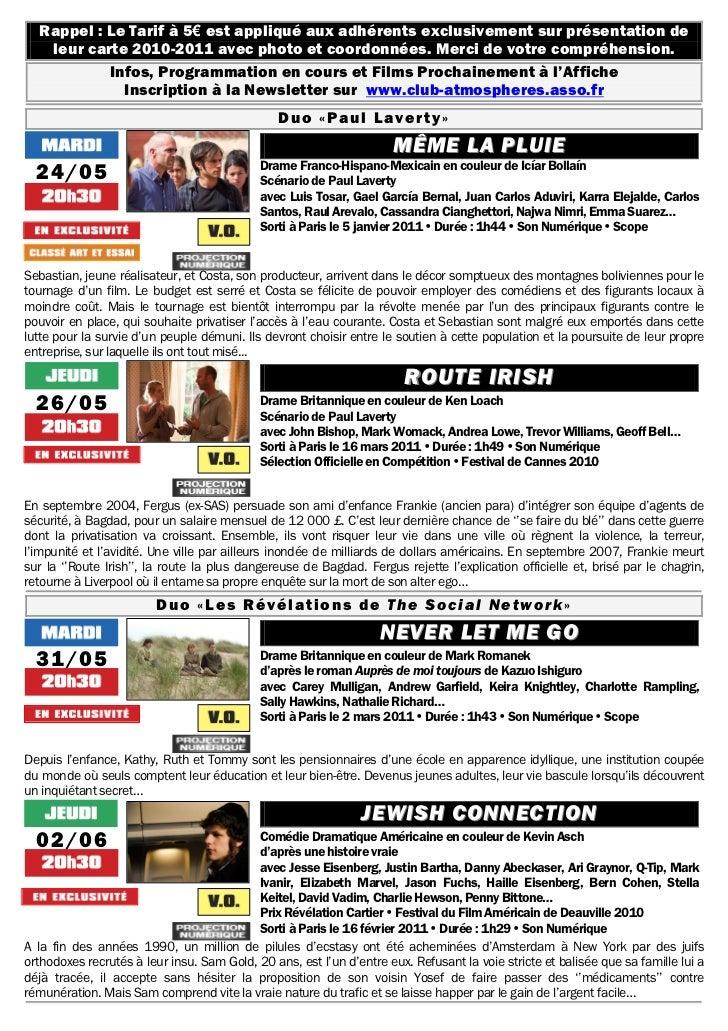 Rappel : Le Tarif à 5€ est appliqué aux adhérents exclusivement sur présentation de   leur carte 2010-2011 avec photo et c...