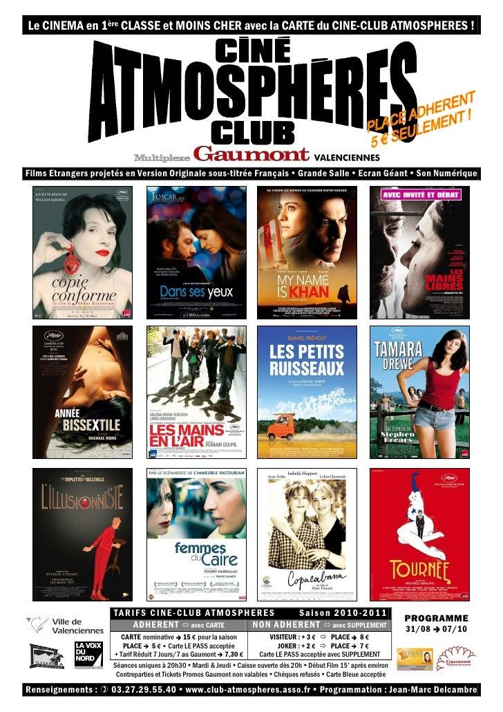 Le CINEMA en 1ère CLASSE et MOINS CHER avec la CARTE du CINE-CLUB ATMOSPHERES !     Films Etrangers projetés en Version Or...