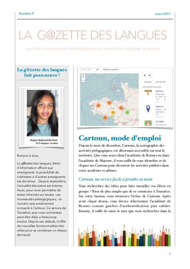 Numéro 9 mars 2017 Cartoun, mode d'emploi Depuis le mois de décembre, Cartoun, la cartographie des activités pédagogiques,...