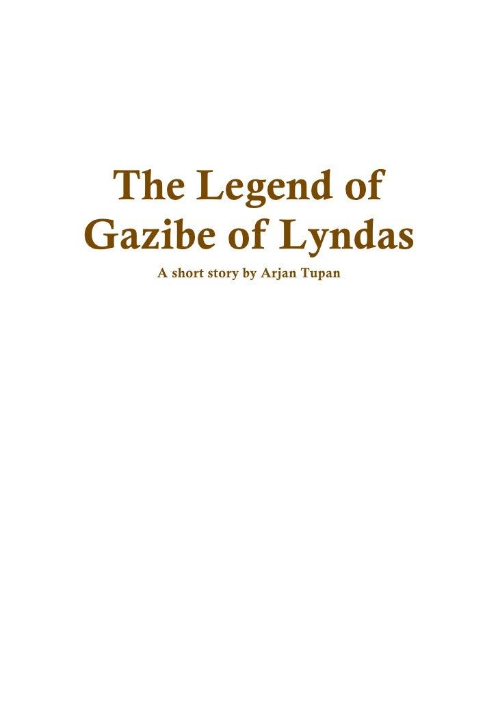 The Legend of Gazibe of Lyndas    A short story by Arjan Tupan