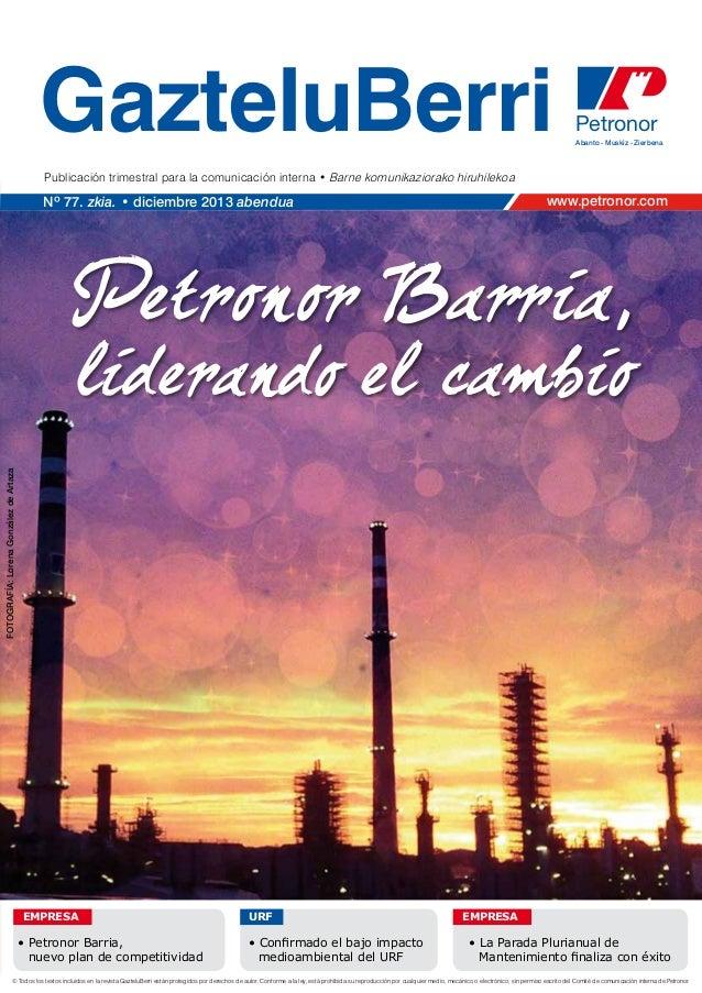 GazteluBerri  Petronor Abanto - Muskiz - Zierbena  Publicación trimestral para la comunicación interna • Barne komunikazio...