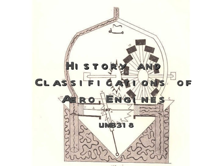 History and Classifications of Aero Engines UMB318