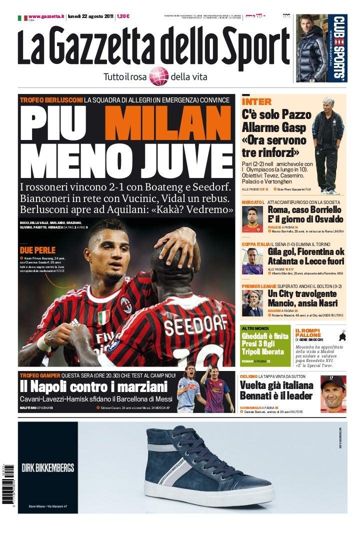 www.gazzetta.it lunedì 22 agosto 2011 1,20 €                                               REDAZIONE DI MILANO VIA SOLFERI...