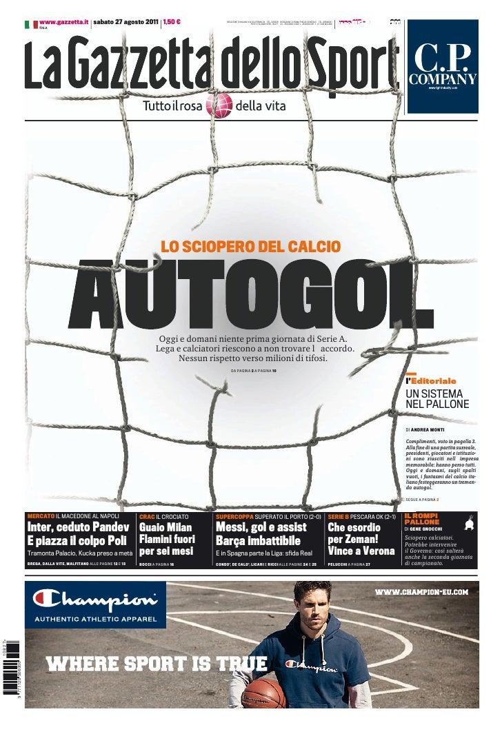 www.gazzetta.it sabato 27 agosto 2011 1,50 €                             REDAZIONE DI MILANO VIA SOLFERINO 28 TEL. 026339 ...