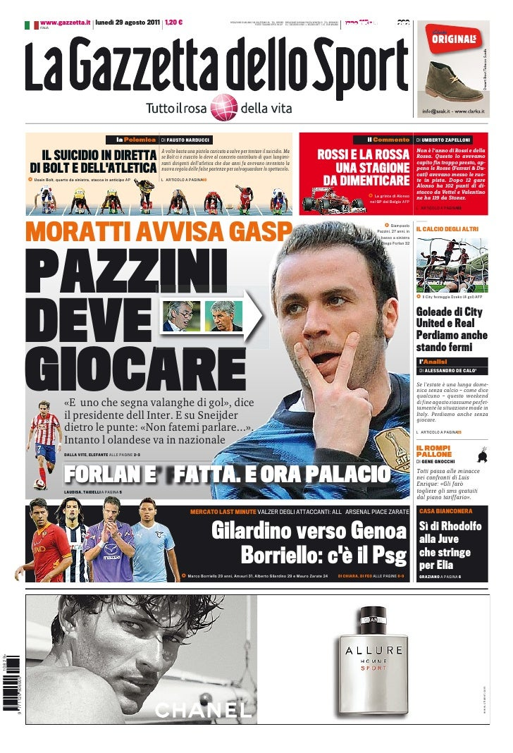 www.gazzetta.it lunedì 29 agosto 2011 1,20 €                                                REDAZIONE DI MILANO VIA SOLFER...