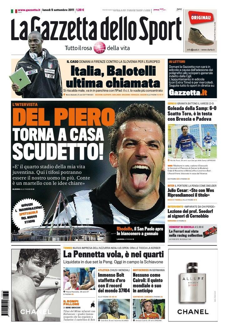 www.gazzetta.it lunedì 5 settembre 2011 1,20 €                                  REDAZIONE DI MILANO VIA SOLFERINO 28 TEL. ...