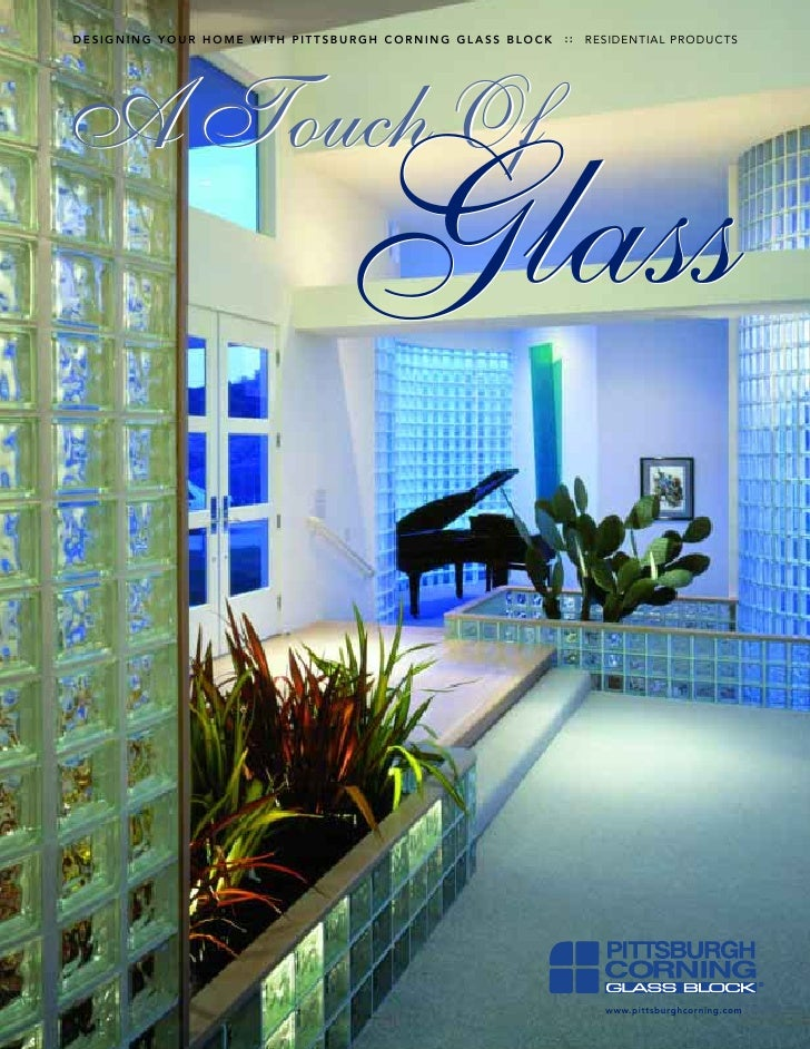 DESIGNING YOUR HOME WITH PITTSBURGH CORNING GLASS BLOCK   ::   RESIDENTIAL PRODUCTS     A TouchOf                         ...